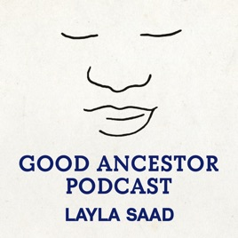 Podcast Club: Breaking Chains of Identity with Good Ancestor Podcast Episode 40